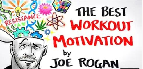 Joe Rogan's Best Workout Motivation Ever