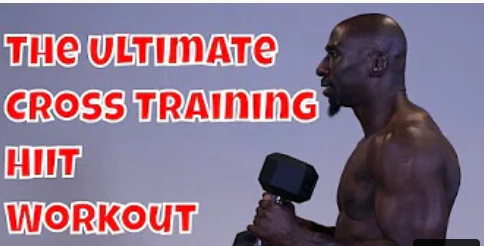 HIIT Ultimate Cross Training Workout